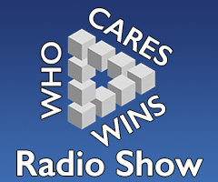 Who Cares Wins Radio Show