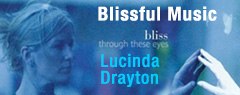 Blissful Music by Lucinda Drayton
